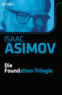 Die Foundation-Trilogie / Foundation-Zyklus Bd.11 - Asimov, Isaac