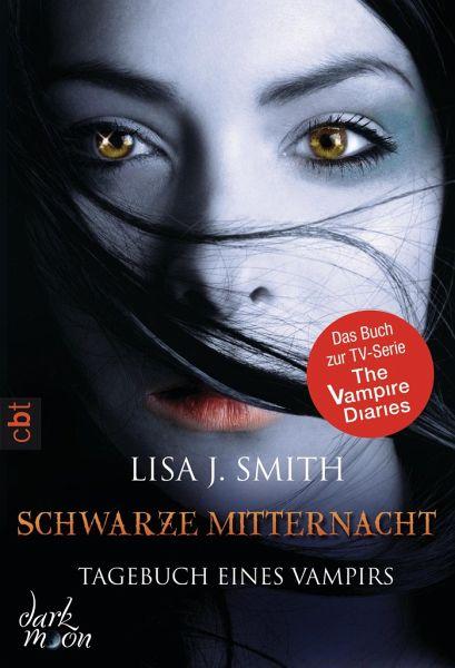 Schwarze Mitternacht / Tagebuch eines Vampirs Bd.7 - Smith, Lisa J.
