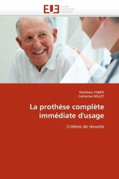 La Prothèse Complète Immédiate d'Usage