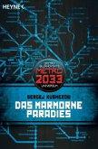 Das marmorne Paradies / Metro 2033 Universum Bd.2