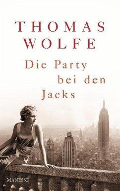 Die Party bei den Jacks - Wolfe, Thomas