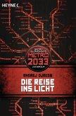 Die Reise ins Licht / Metro 2033 Universum Bd.1