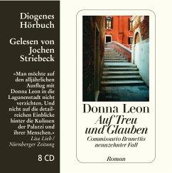 Auf Treu und Glauben / Commissario Brunetti Bd.19 (8 Audio-CDs) - Leon, Donna