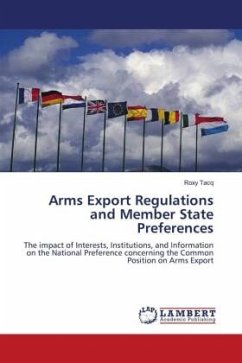 Arms Export Regulations and Member State Preferences