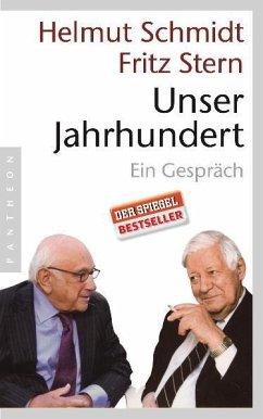 Unser Jahrhundert - Schmidt, Helmut; Stern, Fritz