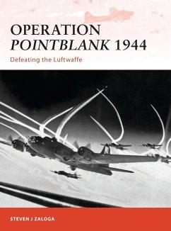 Operation Pointblank 1944: Defeating the Luftwaffe - Zaloga, Steven J.