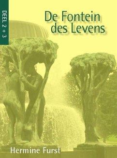 De fontein des levens / druk 41 - Furst, Hermine