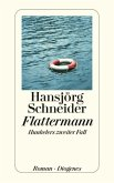 Flattermann / Kommissär Hunkeler Bd.2