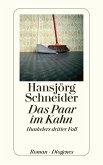 Das Paar im Kahn / Kommissär Hunkeler Bd.3