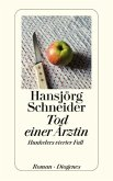 Tod einer Ärztin / Kommissär Hunkeler Bd.4