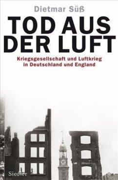 Tod aus der Luft - Süß, Dietmar