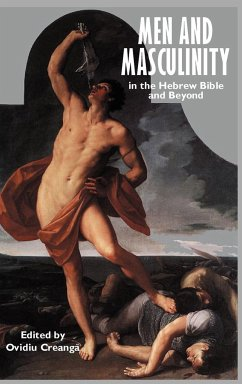 9781907534096 - Creang, Ovidiu: Men and Masculinity in the Hebrew Bible and Beyond - Cartea