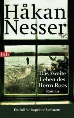 Das zweite Leben des Herrn Roos / Inspektor Gunnar Barbarotti Bd.3 - Nesser, Håkan