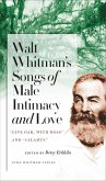 Walt Whitman's Songs of Male Intimacy and Love: