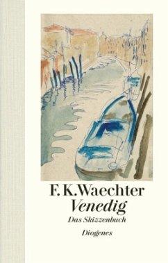 Venedig - Waechter, Friedrich K.