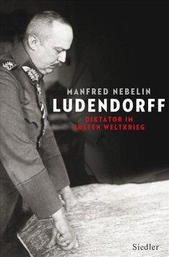 Ludendorff - Nebelin, Manfred