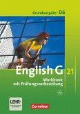 English G 21. Grundausgabe D 6. Workbook mit Audios online