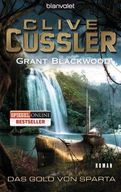 Das Gold von Sparta / Fargo Adventures Bd.1 - Cussler, Clive;Blackwood, Grant