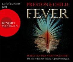 Fever - Schatten der Vergangenheit / Pendergast Bd.10 (6 Audio-CDs) - Preston, Douglas; Child, Lincoln