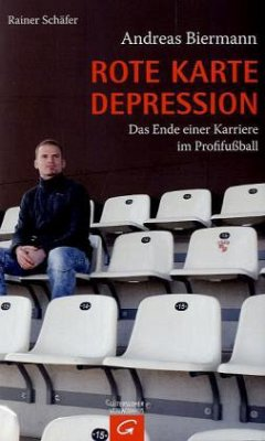 Rote Karte Depression - Biermann, Andreas; Schäfer, Rainer