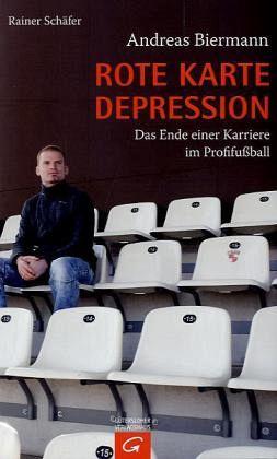 Rote Karte Depression - Biermann, Andreas; Schäfer, Rainer