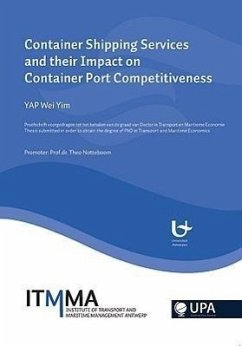 Container Shipping Services and Their Impact on Container Port Competetiveness - Yim, Yap Wei