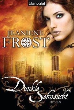 Dunkle Sehnsucht / Cat & Bones Bd.5 - Frost, Jeaniene