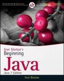 Ivor Horton's Beginning Java: Java 7 Edition