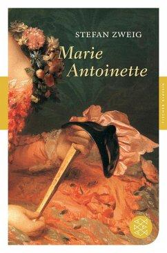 Marie Antoinette - Zweig, Stefan
