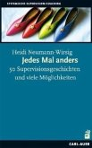 Jedes Mal anders