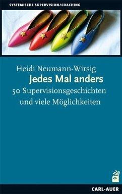 Jedes Mal anders - Neumann-Wirsig, Heidi