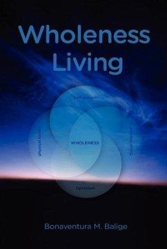 9789987080885 - Balige, Bonaventura M.: Wholeness Living - Kitabu