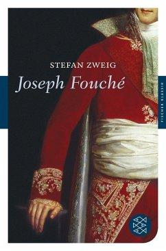 Joseph Fouché - Zweig, Stefan