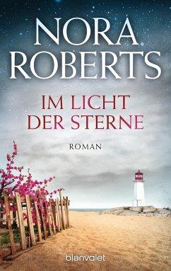 Im Licht der Sterne / Insel Trilogie Bd.1 - Roberts, Nora