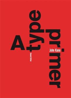 A Type Primer, 2nd edition - Kane, John