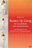 Runen-Qi-Gong für Gesundheit und Lebensfreude
