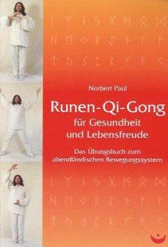 Runen-Qi-Gong für Gesundheit und Lebensfreude - Paul, Norbert