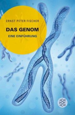 Das Genom - Fischer, Ernst P.