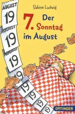 Der 7. Sonntag im August
