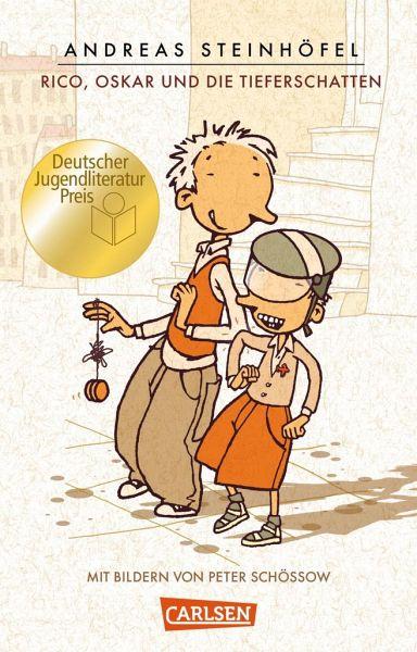 Rico, Oskar und die Tieferschatten / Rico & Oskar Bd.1 - Steinhöfel, Andreas