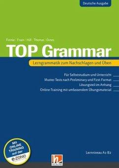 TOP Grammar (Deutsche Ausgabe) - Finnie, Rachel; Frain, carol; Hill, David A.; Thomas, Karen; Dines, Peter