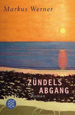 Zündels Abgang - Werner, Markus