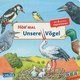 Unsere Vögel / Hör mal Bd.4