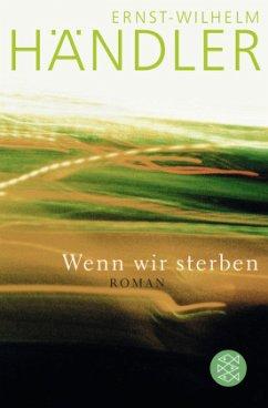 Wenn wir sterben - Händler, Ernst-Wilhelm