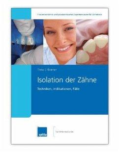 Isolation der Zähne