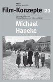 Michael Haneke / Film-Konzepte Bd.21