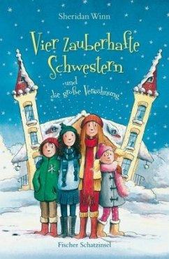 Vier zauberhafte Schwestern und die große Versöhnung / Vier zauberhafte Schwestern Bd.5 - Winn, Sheridan