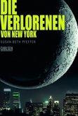 Die Verlorenen von New York / Die letzten Überlebenden Bd.2