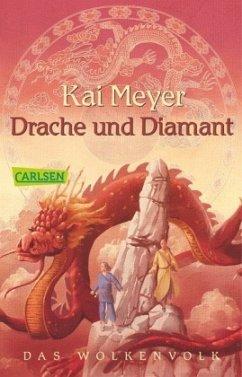 Drache und Diamant / Das Wolkenvolk Bd.3 - Meyer, Kai