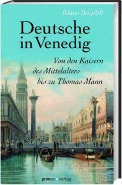 Deutsche in Venedig - Bergdolt, Klaus